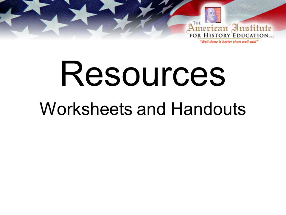 Resources Worksheets and Handouts