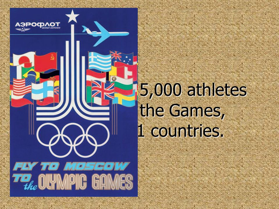 Approximately 5,000 athletes participated in the Games, representing 81 countries. Approximately 5,000 athletes participated in the Games, representin