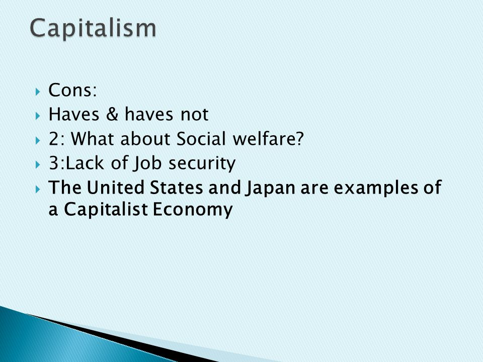  The Form of economic system in which all the factors of production are owned operated and controlled by the state.