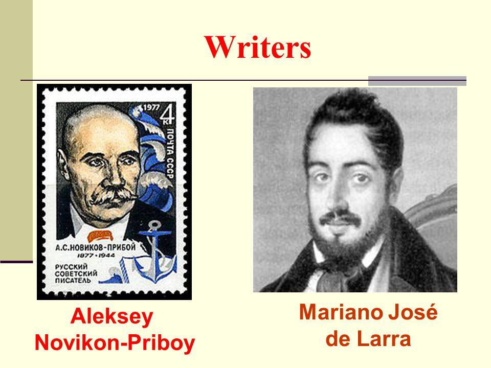 Writers Aleksey Novikon-Priboy Mariano José de Larra