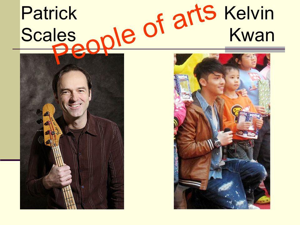 Patrick Scales Kelvin Kwan People of arts