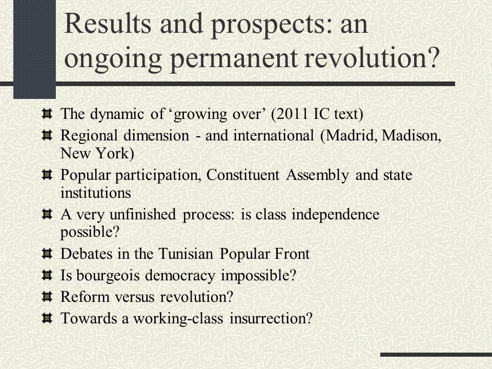 Results and prospects: an ongoing permanent revolution.