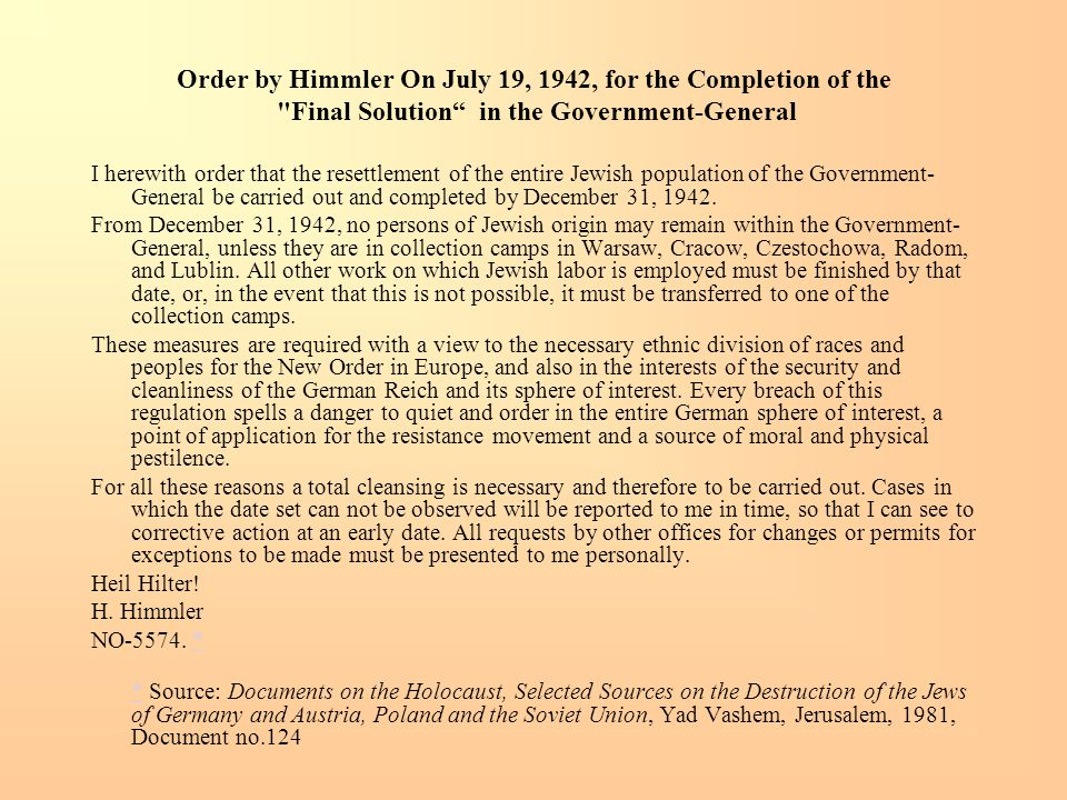 Order by Himmler On July 19, 1942, for the Completion of the