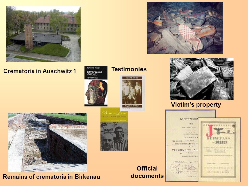 Crematoria in Auschwitz 1 Remains of crematoria in Birkenau Victim's property Testimonies Official documents