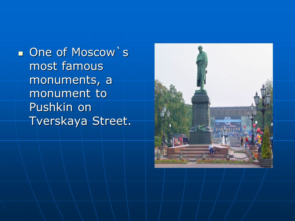One of Moscow`s most famous monuments, a monument to Pushkin on Tverskaya Street.