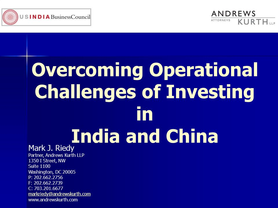 Overcoming Operational Challenges of Investing in India and China Mark J.