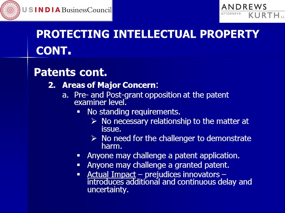 PROTECTING INTELLECTUAL PROPERTY CONT. Patents cont.
