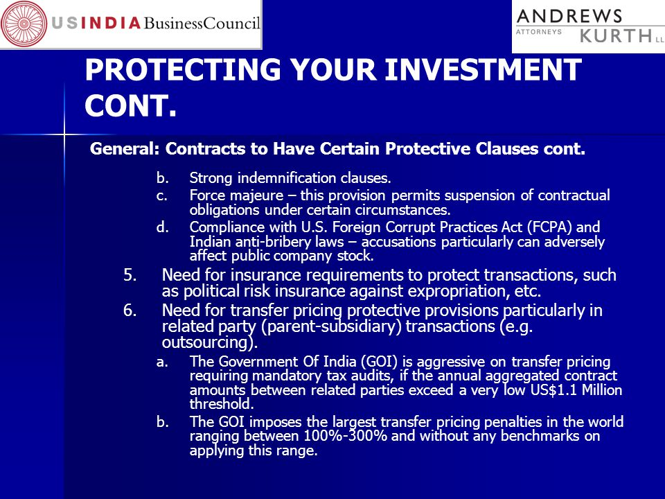 PROTECTING YOUR INVESTMENT CONT. General: Contracts to Have Certain Protective Clauses cont.