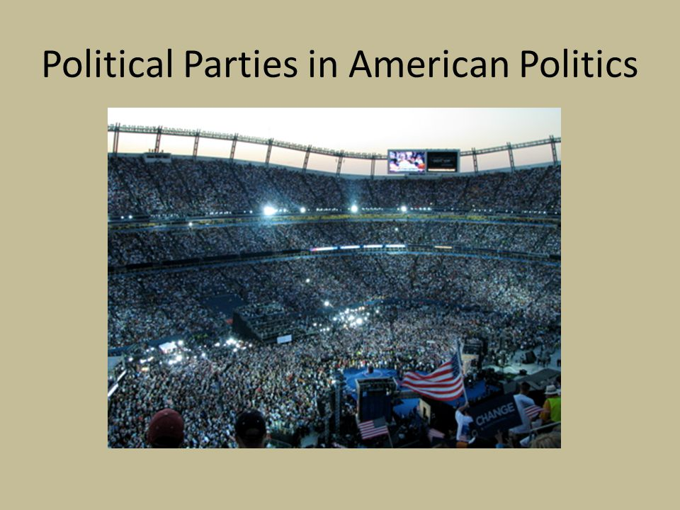 Dominant Themes Two-Party System – US considered two-party system despite presence of third-parties – US parties are catch-all/umbrella parties Less ideological than European parties Attempt to capture political center to win the election – Minor parties or third-parties form as protests Free Soil Know-Nothings Prohibition Populist States Rights/Dixiecrats American Independent Reform Green