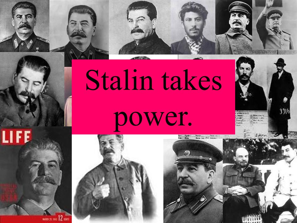 Stalin Spent his youth robbing banks, trains, time in jail Behind the scenes political operator Placed friends and those who were loyal in positions o