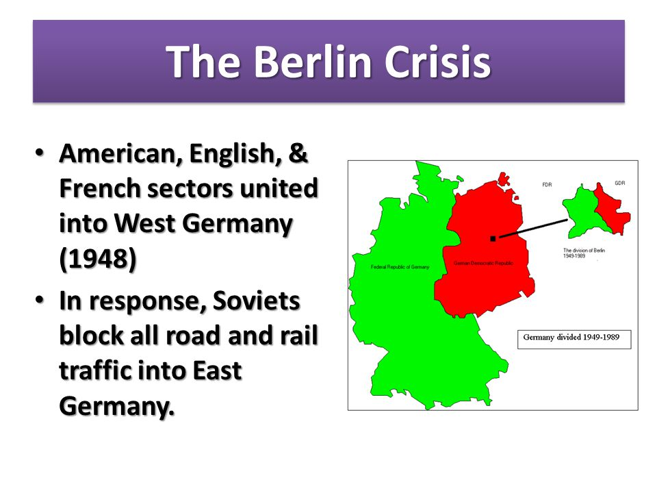 The Berlin Crisis Partitioning Germany Partitioning Germany – Divided by Allies into four sectors resulted in Berlin being a divided city within the Soviet sector.