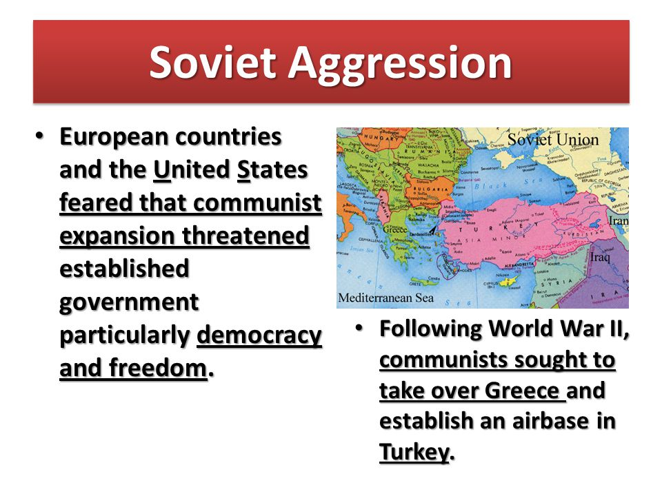 Soviet Aggression In 1922, the communists created the Union of Soviet Socialist Republics (USSR or Soviet Union).