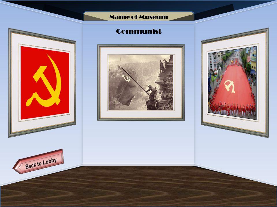 Name of Museum Communist