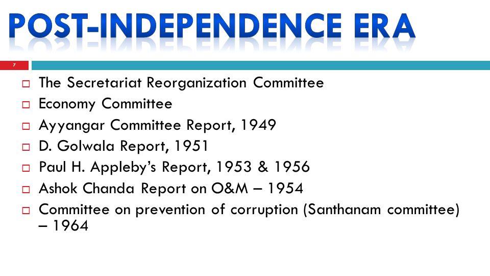 7  The Secretariat Reorganization Committee  Economy Committee  Ayyangar Committee Report, 1949  D.