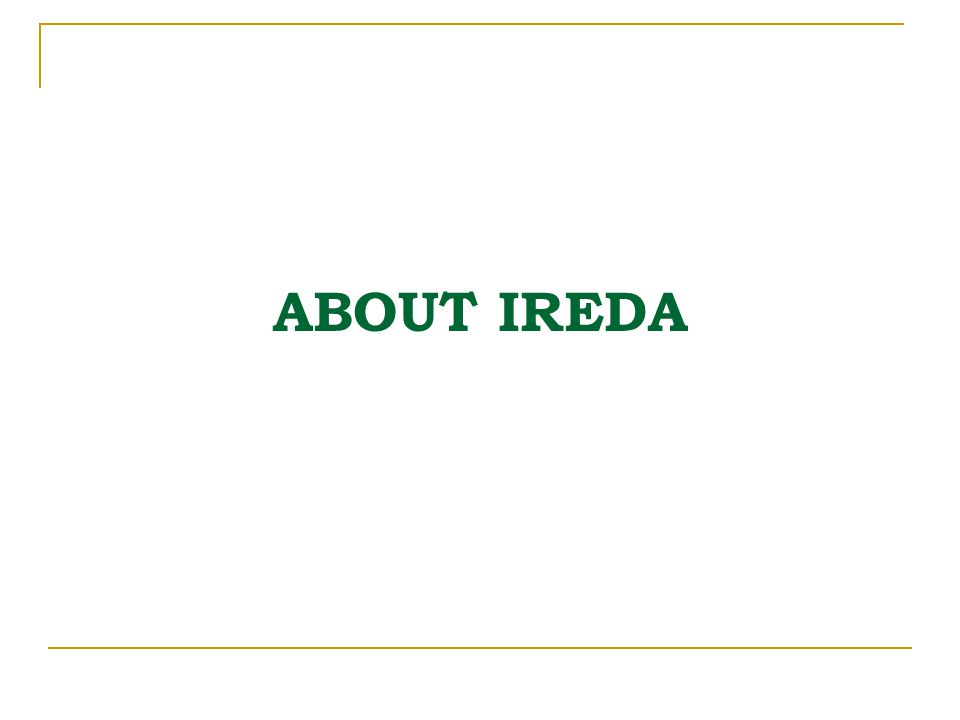 ABOUT IREDA