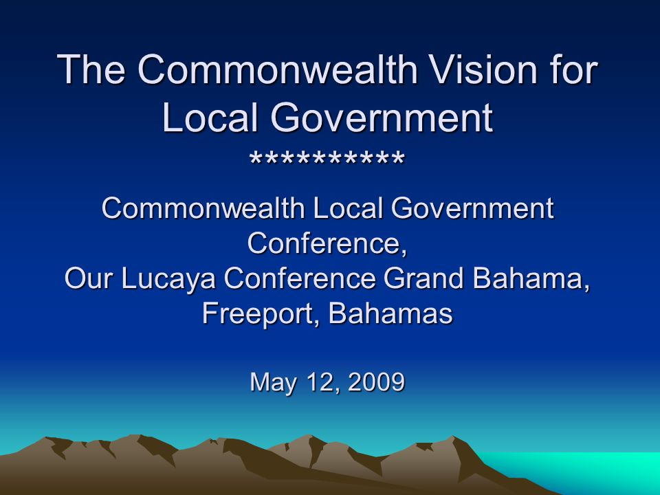 WELCOME CLGF Organizers Bahamian Government & People Delegates of the Americas Commonwealth Delegates Ladies & Gentlemen