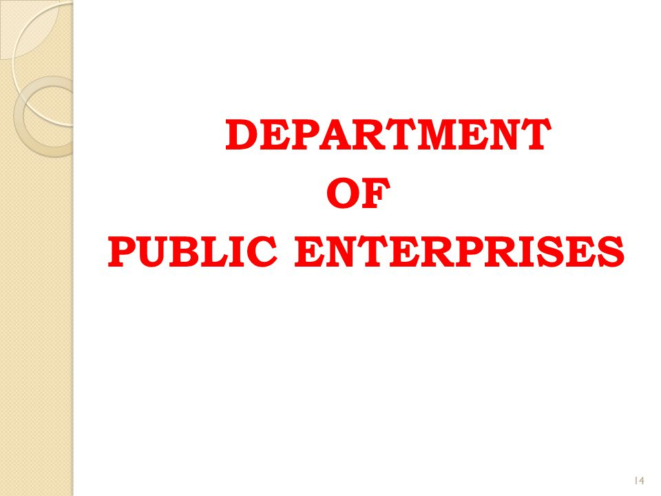DEPARTMENT OF PUBLIC ENTERPRISES 14