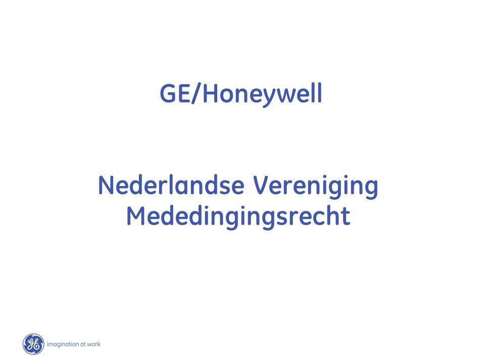 GE/Honeywell Nederlandse Vereniging Mededingingsrecht