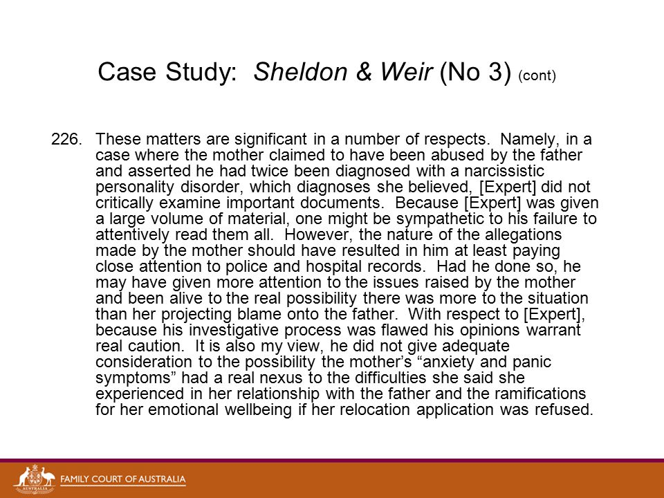Case Study: Sheldon & Weir (No 3) (cont) 226.These matters are significant in a number of respects.