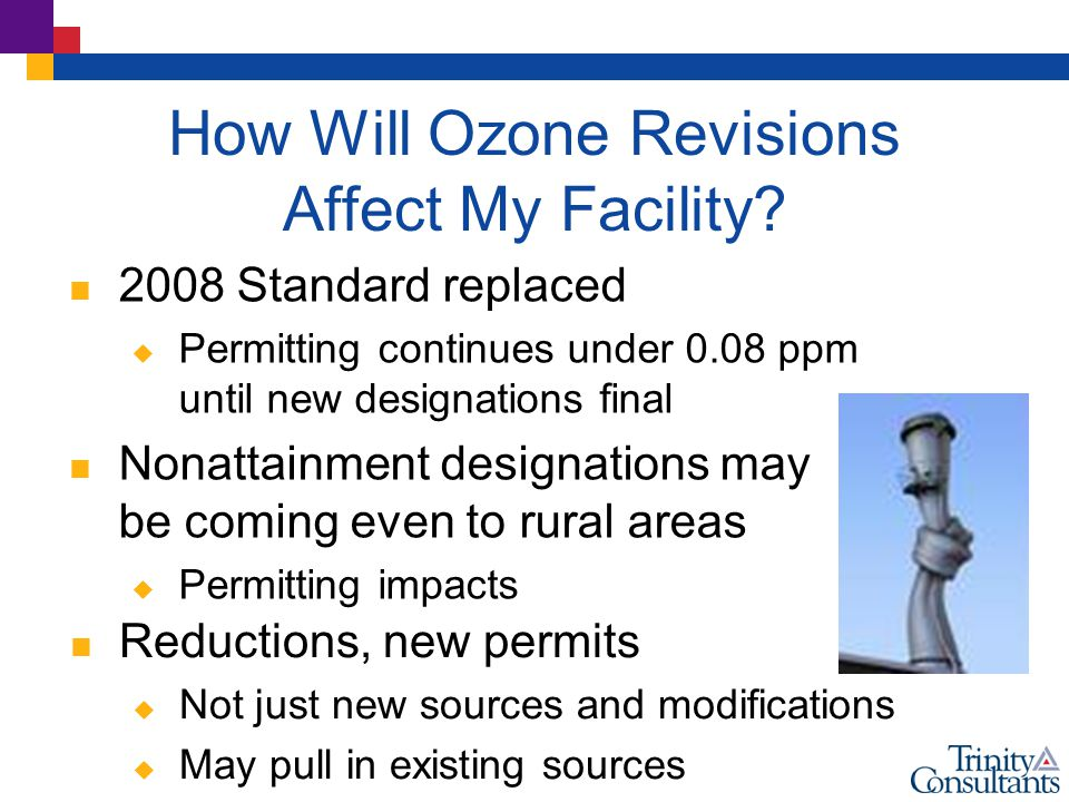 How Will Ozone Revisions Affect My Facility.