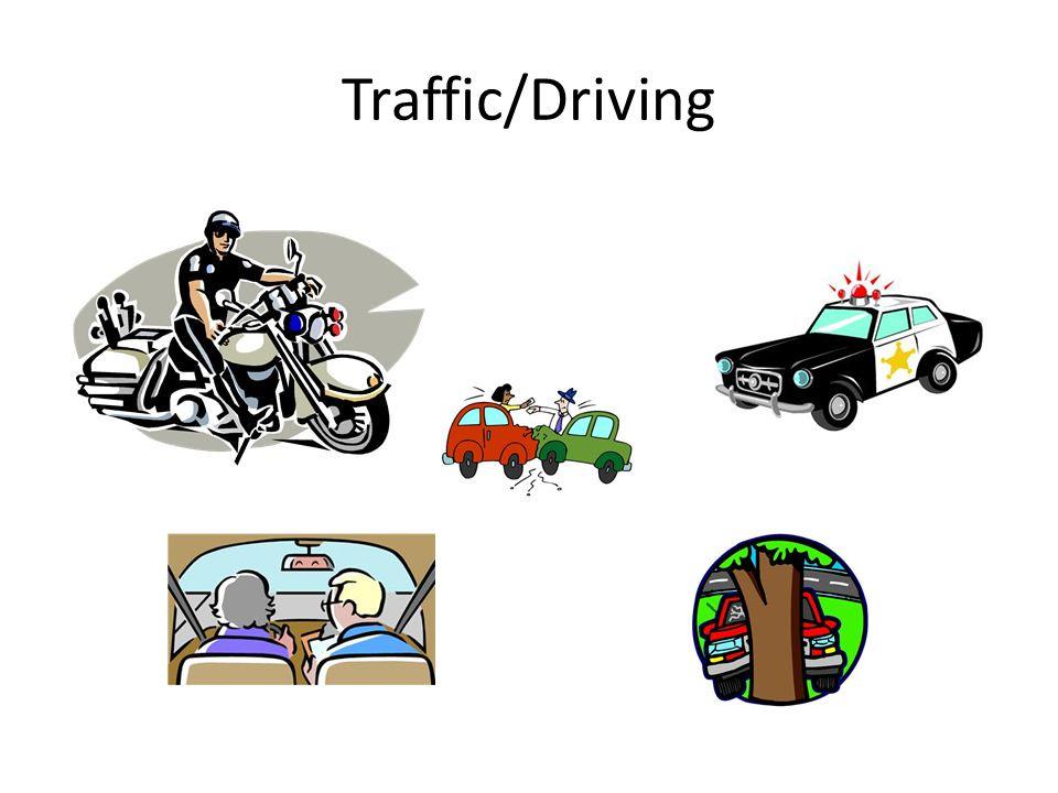 Traffic/Driving