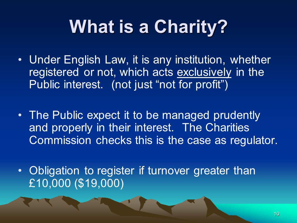 10 What is a Charity.