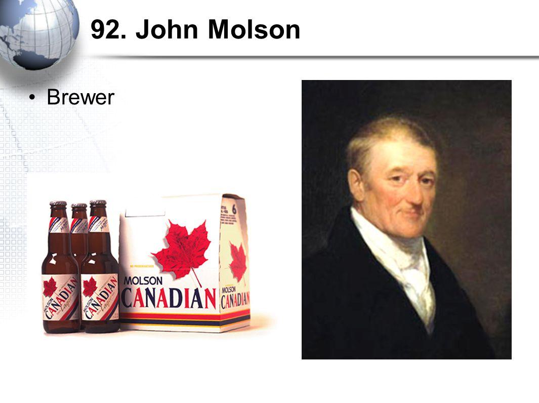 92. John Molson Brewer