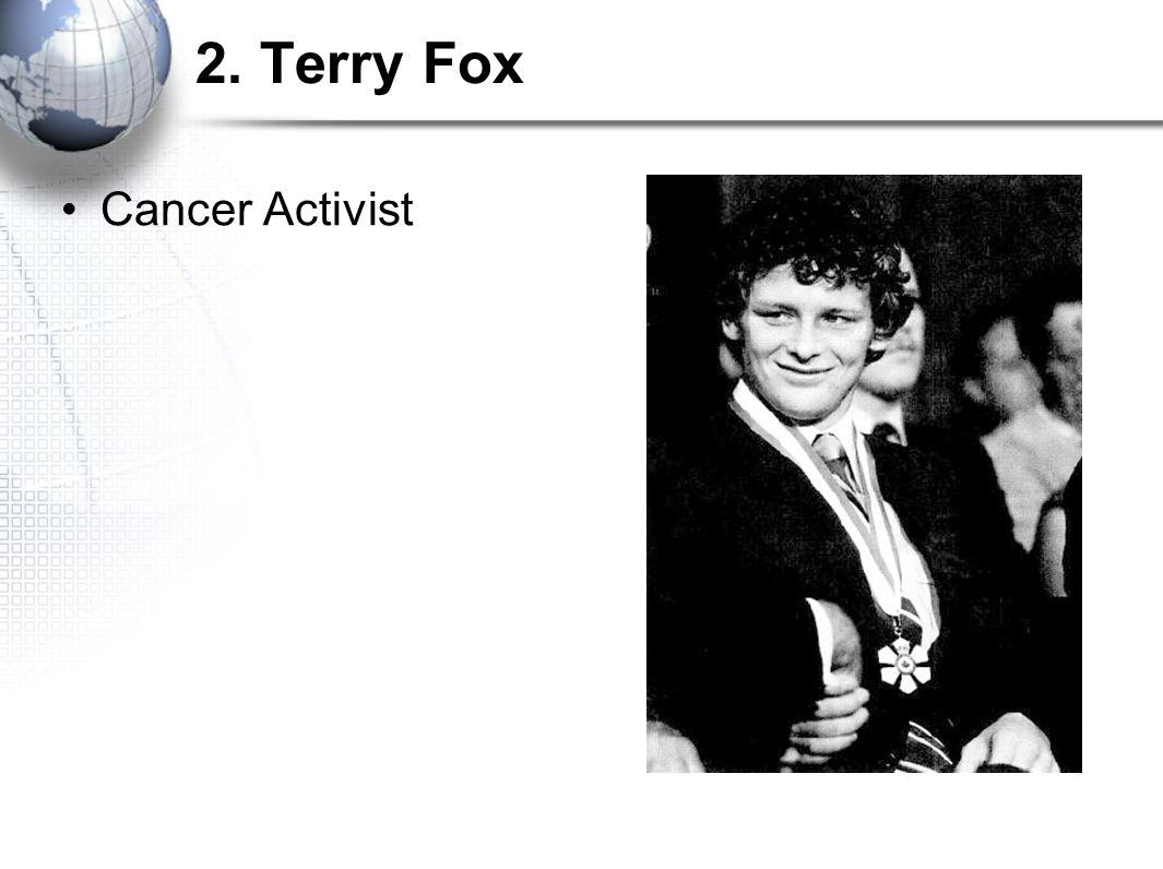 2. Terry Fox Cancer Activist