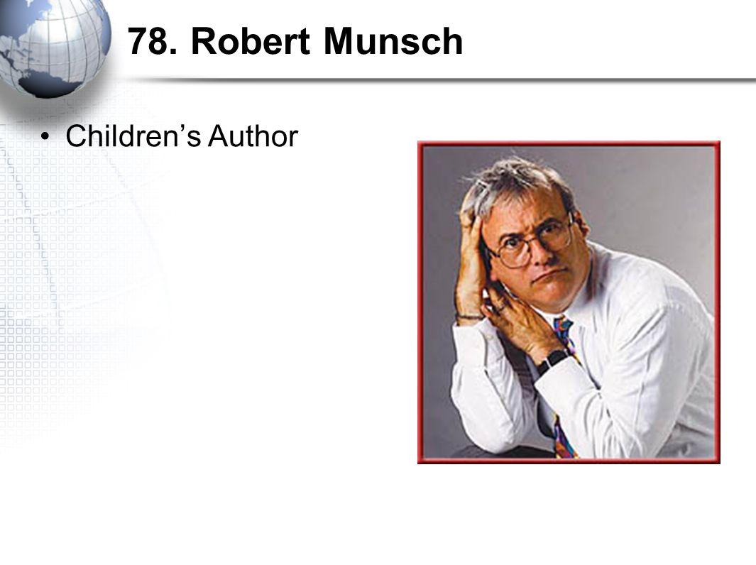 78. Robert Munsch Children's Author