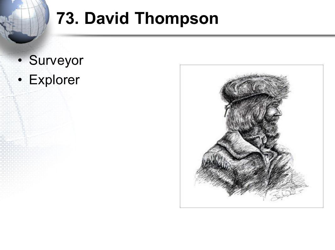 73. David Thompson Surveyor Explorer