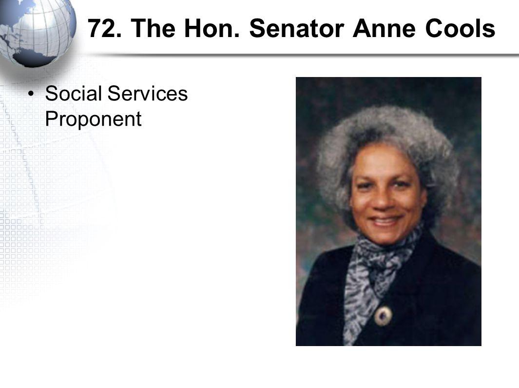 72. The Hon. Senator Anne Cools Social Services Proponent