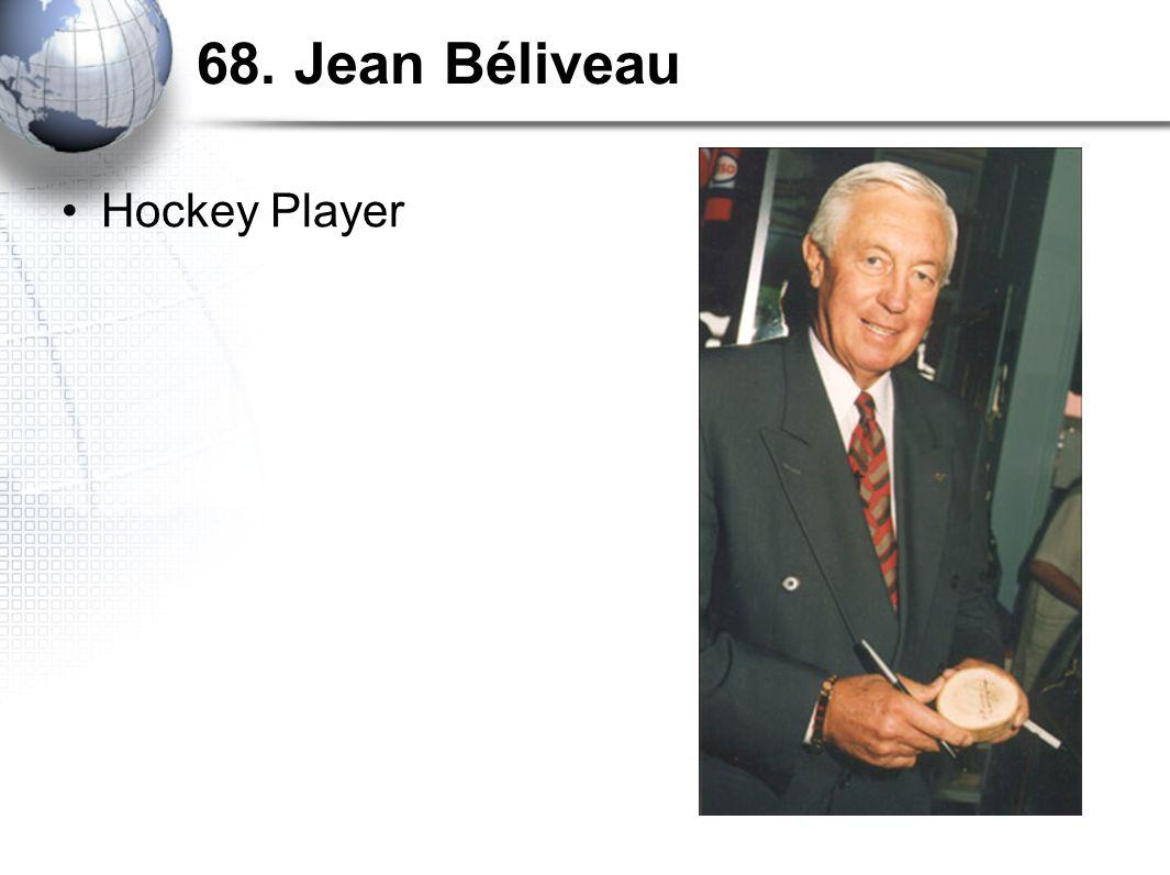68. Jean Béliveau Hockey Player