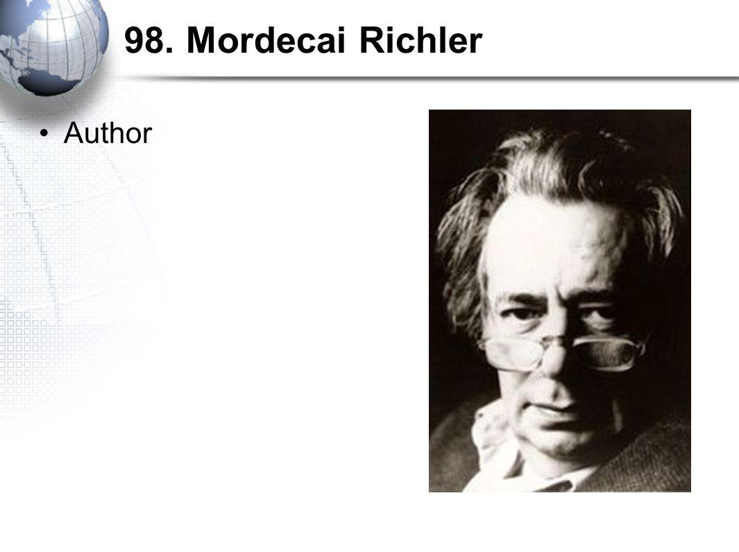 98. Mordecai Richler Author