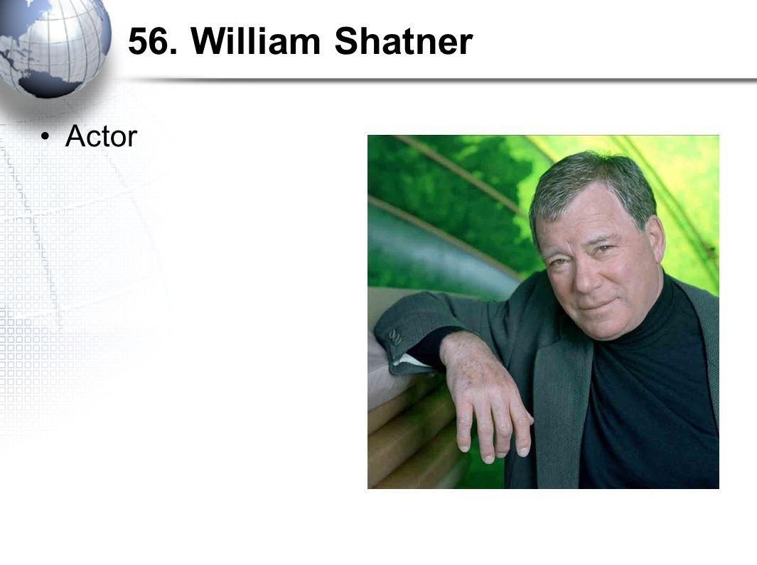 56. William Shatner Actor