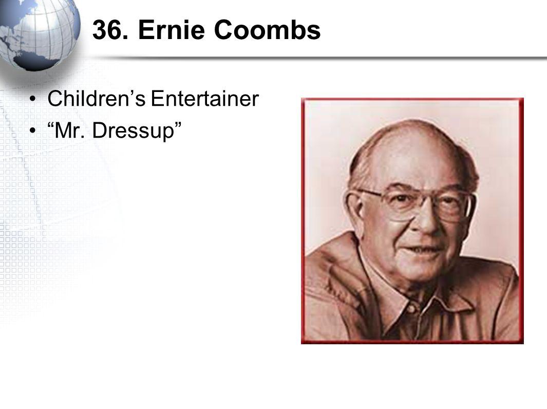 36. Ernie Coombs Children's Entertainer Mr. Dressup