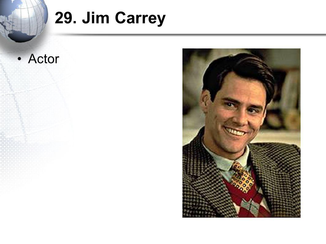 29. Jim Carrey Actor