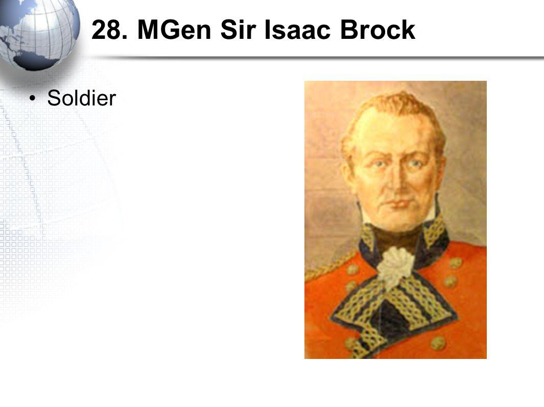 28. MGen Sir Isaac Brock Soldier