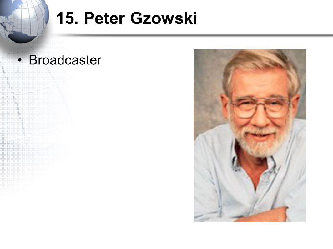 15. Peter Gzowski Broadcaster
