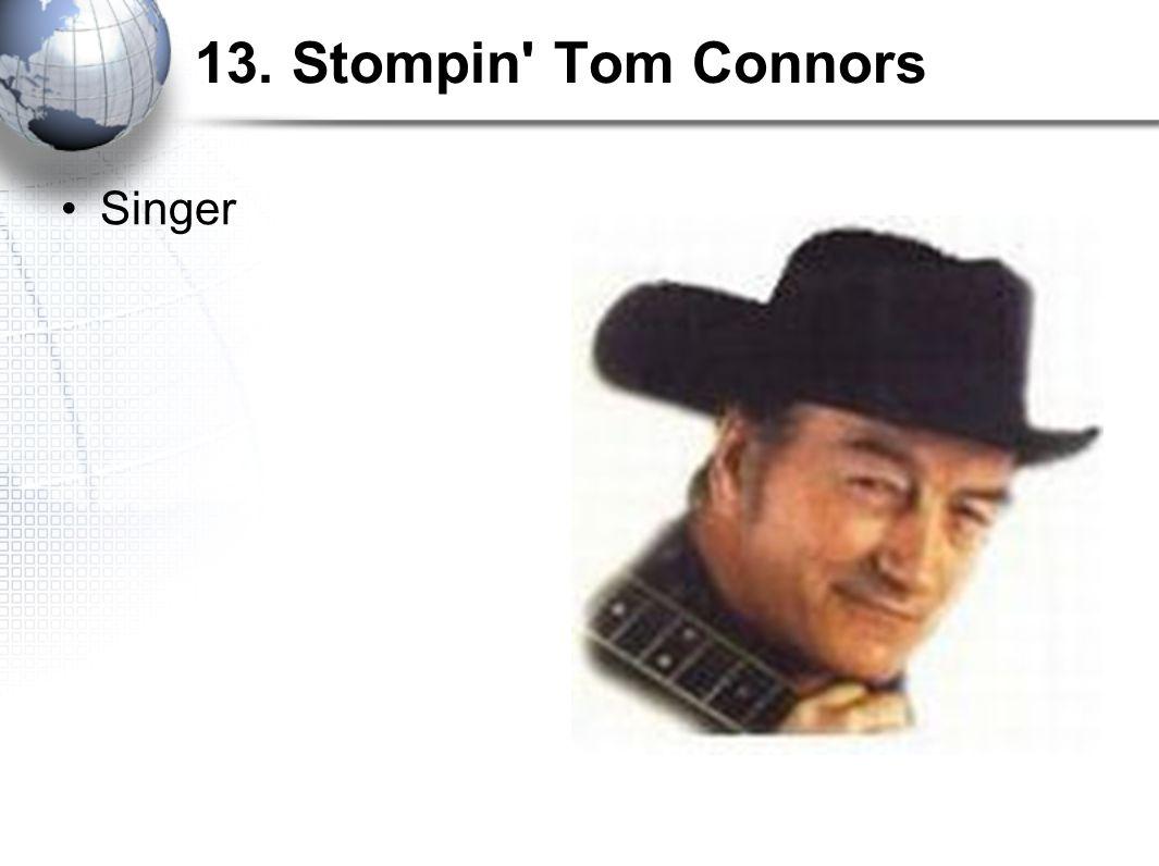 13. Stompin Tom Connors Singer