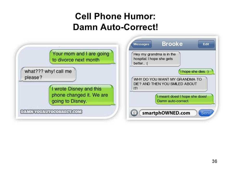 Cell Phone Humor: Damn Auto-Correct! 36