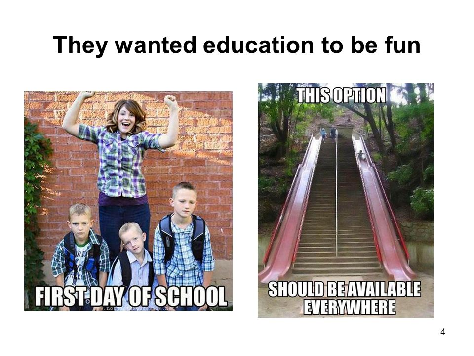 They wanted education to be fun 4