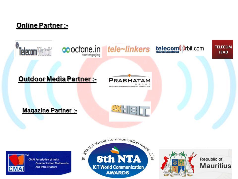 Online Partner :- Outdoor Media Partner :- Magazine Partner :-