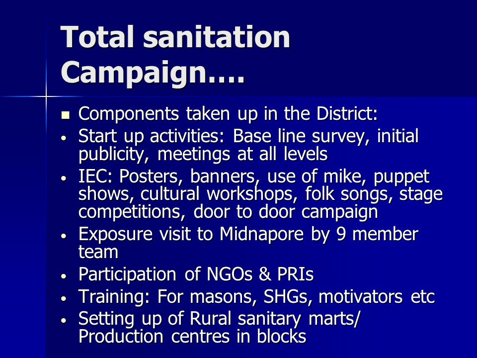 Total sanitation Campaign….