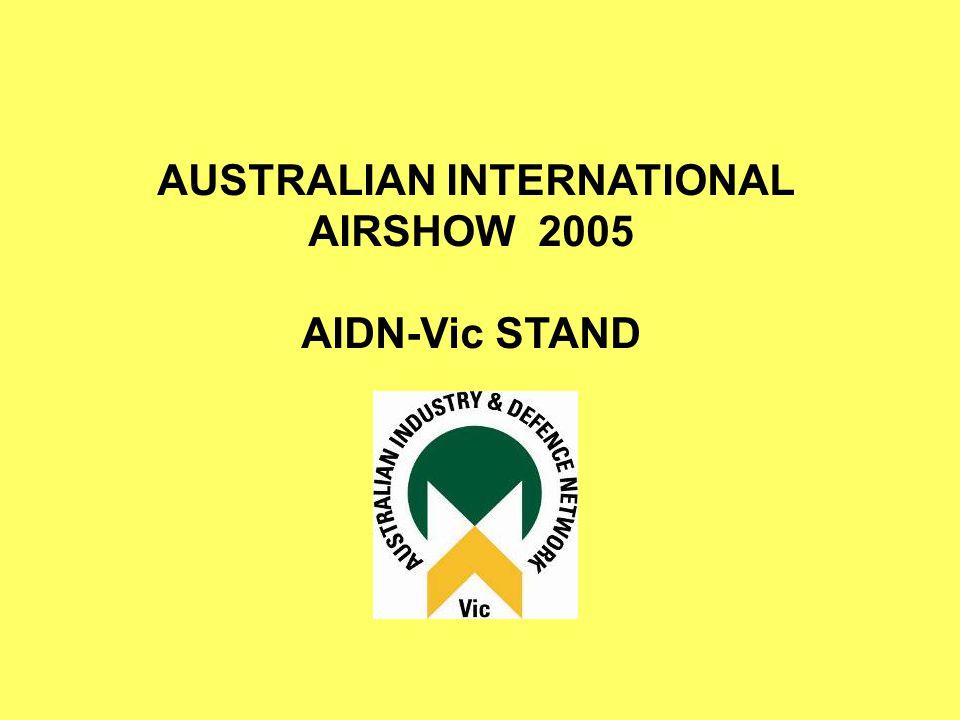 AUSTRALIAN INTERNATIONAL AIRSHOW 2005 AIDN-Vic STAND