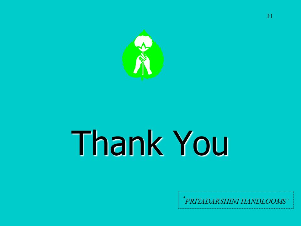 Thank You ' PRIYADARSHINI HANDLOOMS' 31