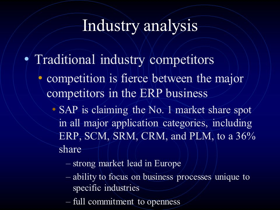 Industry analysis threat of substitutes are found to be low if an ERP system already are implemented in the customer firm switching costs are high trend to search for a vendor that can offer stability But: disconnection between ERP buyers ' requirements and vendors ' performance –vendors promote speeds, feeds, and technology prowess, –decision-makers want service, flexibility and practicality