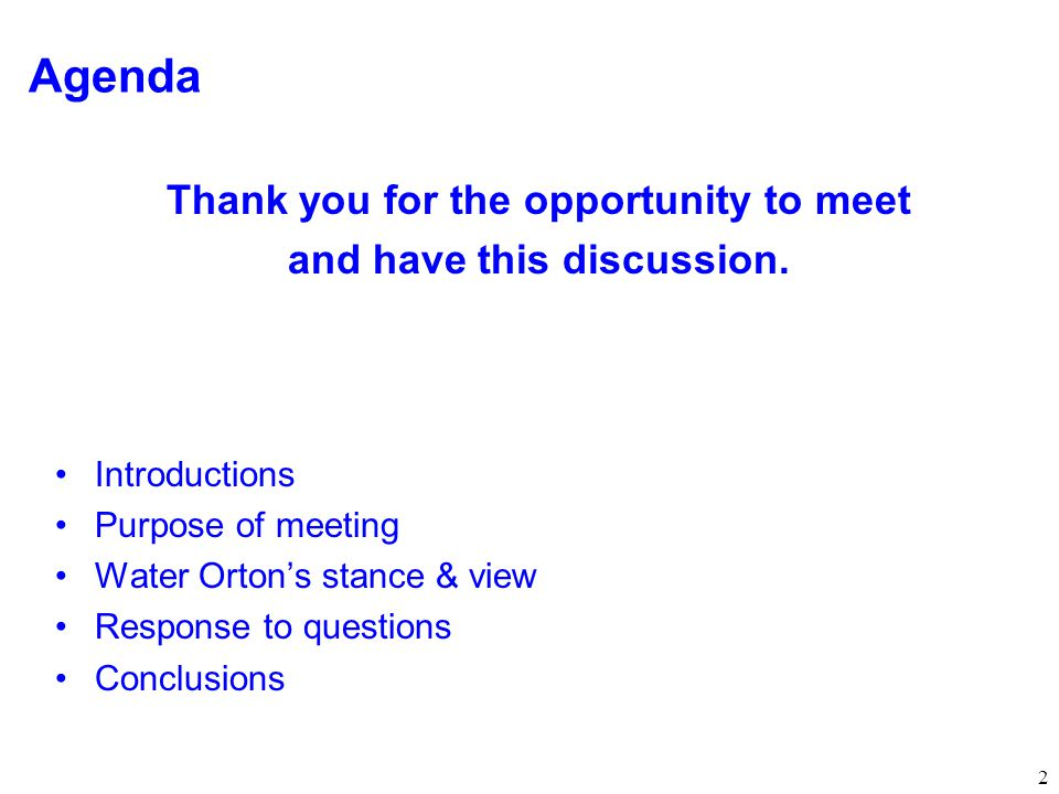 2 Agenda Thank you for the opportunity to meet and have this discussion.