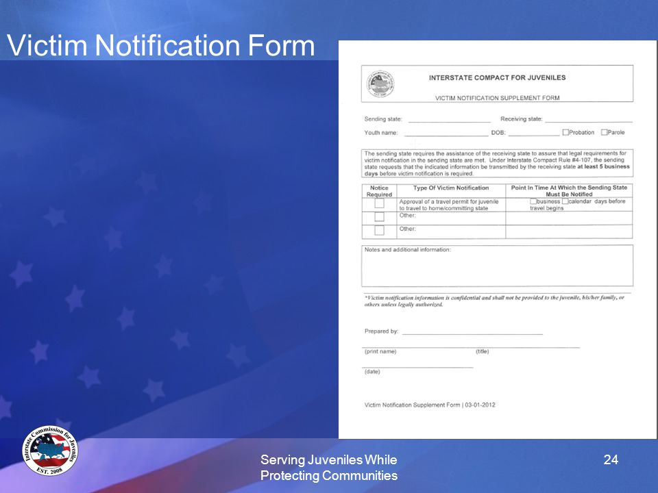 Victim Notification Form Serving Juveniles While Protecting Communities 24