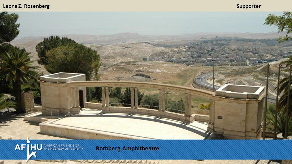 Leona Z. Rosenberg Supporter Rothberg Amphitheatre