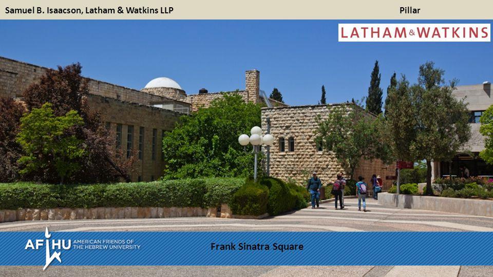 Samuel B. Isaacson, Latham & Watkins LLPPillar Frank Sinatra Square